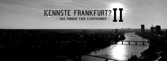 """""""Kennste Frankfurt?"""" – Ein PubQuiz zum Zweiten"""